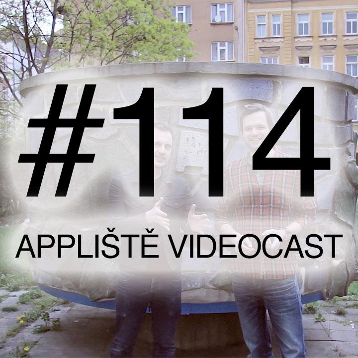 Appliště VideoCast #114