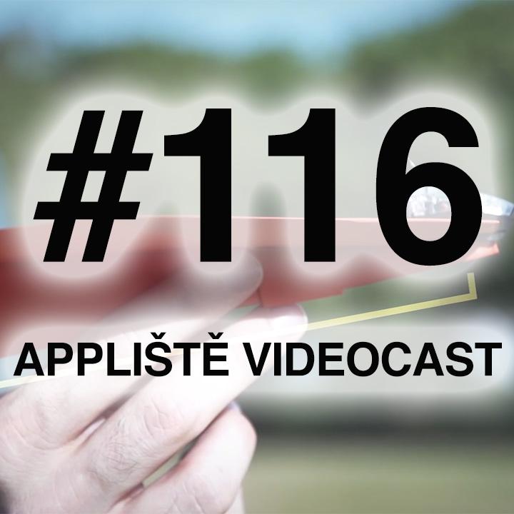 Appliště VideoCast #116