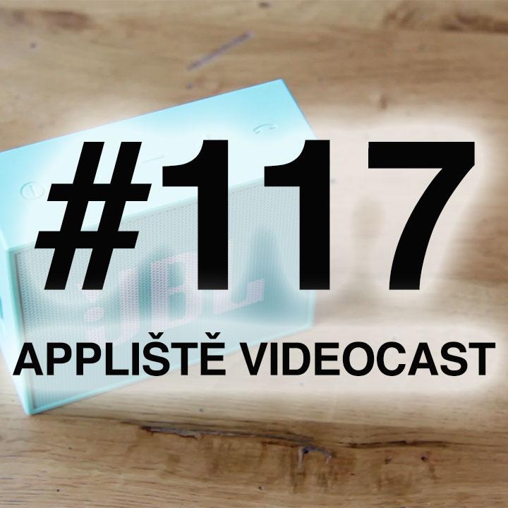 Appliště VideoCast #117