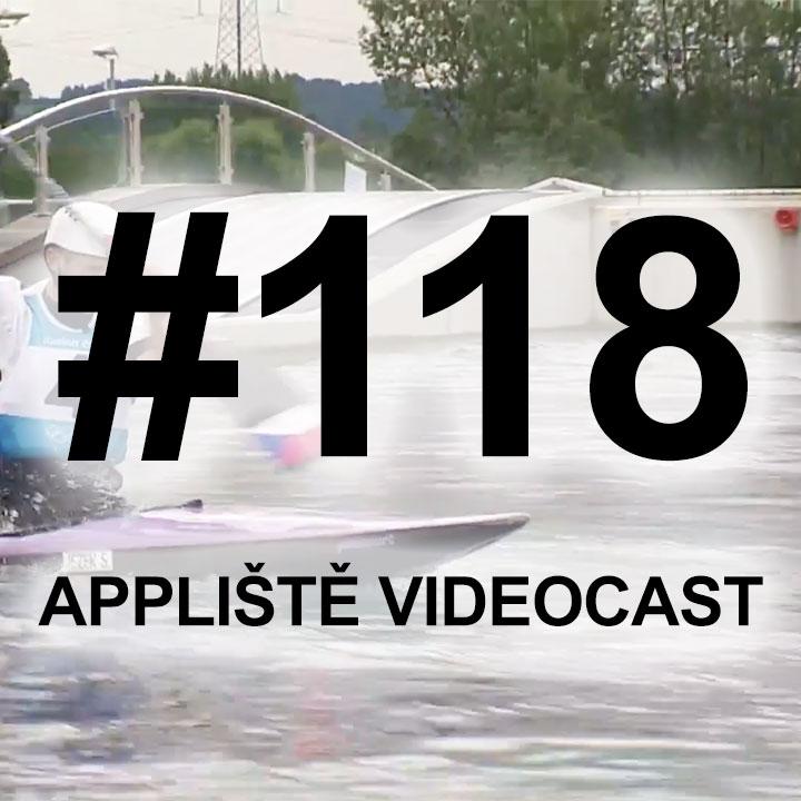 Appliště VideoCast #118
