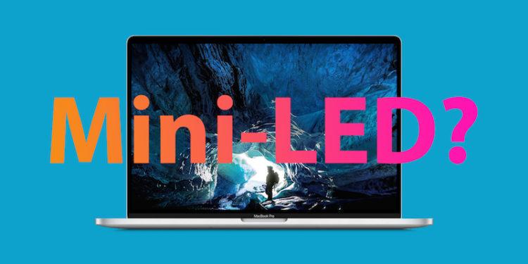 MacBook Pro, Mini-LED displeje