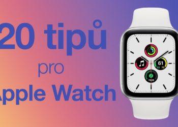 20 tipů pro Apple Watch